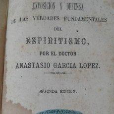 Libros antiguos: DESPUES DE LA MUERTE Y EXPOSICION Y DEFENSA DEL ESPIRITISMO 1872 MUY RARO. Lote 195775541