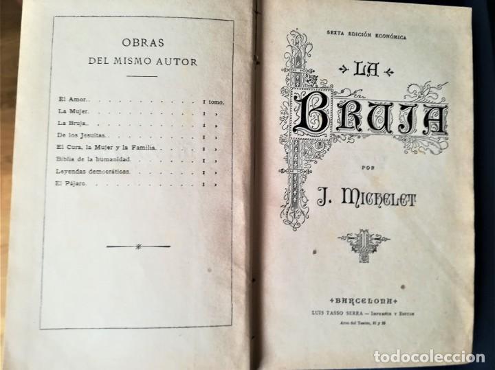 Libros antiguos: LIBRO,LA BRUJA,SIGLO XIX,AÑO1862,BRUJERIA,OCULTISMO,HECHICERA PAÍS VASCO.PARAPSICOLOGIA Y ESOTERISMO - Foto 2 - 196140733