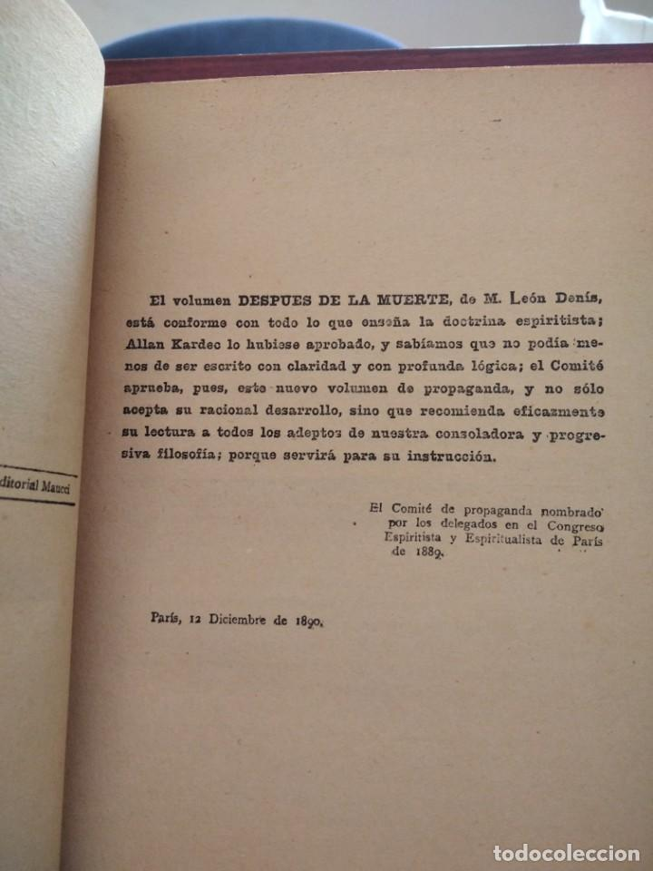 Libros antiguos: DESPUES DE LA MUERTE-EXPOSICION DE LA FILOSOFIA DE LOS ESPIRITUS-LEON DENIS-DE MAUCCI-1910-1920 - Foto 9 - 196880180