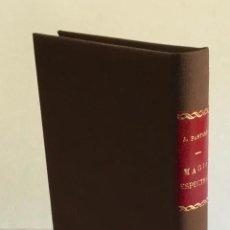 Libros antiguos: EL PRESTIDIGITADOR ÓPTIMUS O MAGIA ESPECTRAL. - PARTAGÁS JAQUET, JOAQUÍN.. Lote 196978068