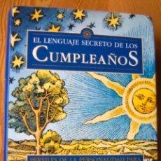Libros antiguos: EL LENGUAJE SECRETO DE LOS CUMPLEAÑOS. Lote 197788660