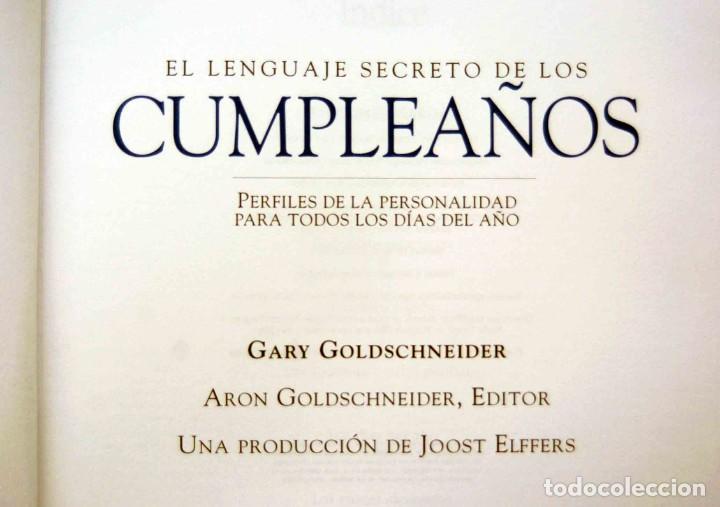 Libros antiguos: EL LENGUAJE SECRETO DE LOS CUMPLEAÑOS - Foto 3 - 197788660