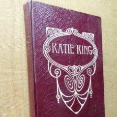 Libros antiguos: KATIE KING. HISTORIA DE SUS APARICIONES. ESPIRITISMO MODERNO. ED. MAUCCI. S/F. AÑOS 20. ILUS-. Lote 199458635