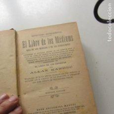 Libros antiguos: ANTIGUO LIBRO TAPA DURA - EL LIBRO DE LOS MÉDIUMS. ALLAN KARDEC - ED. MAUCCI, C. 2 EDICIÓN CS217. Lote 199704888
