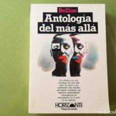 Livres anciens: ANTOLOGÍA DEL MÁS ALLÁ - BELLINE.. Lote 200143191