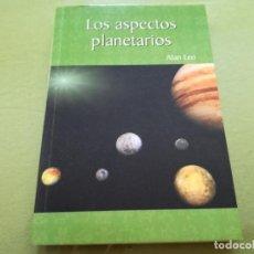 Libros antiguos: LOS ASPECTOS PLANETARIOS - ALAN LEO . Lote 200395856