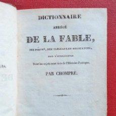 Libros antiguos: DICTIONNAIRE ABREGE DE LA FABLE, PAR CHOMPRE. 1831. MITOLOGÍA. EN FRANCÉS. Lote 201660570