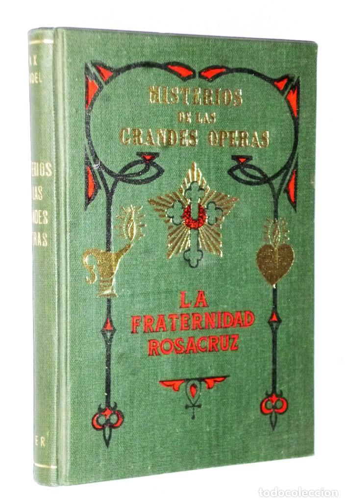 MISTERIOS DE LAS GRANDES ÓPERAS (Libros Antiguos, Raros y Curiosos - Parapsicología y Esoterismo)