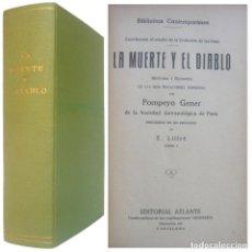 Libros antiguos: 1920 - POMPEYO GENER: LA MUERTE Y EL DIABLO. HISTORIA Y FILOSOFÍA DE LAS DOS NEGACIONES SUPREMAS. Lote 205383492
