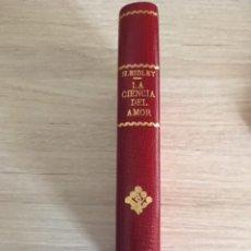 Libros antiguos: LA CIENCIA DEL AMOR. H. RIDLEY. LA MAGIA RELACIONADA CON EL AMOR.. Lote 205397275