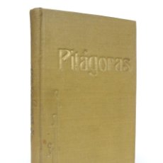Libros antiguos: 1906 - ESOTERISMO, PITAGORISMO - PITÁGORAS - SU VIDA, SUS SÍMBOLOS Y LOS VERSOS DORADOS - RARO. Lote 205773447