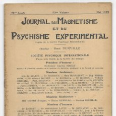 Libros antiguos: JOURNAL DU MAGNETISME ET DU PSYCHISME EXPERIMENTAL. MAI 1925. Lote 206806830