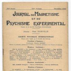 Libros antiguos: JOURNAL DU MAGNETISME ET DU PSYCHISME EXPERIMENTAL. DÉCEMBRE 1925. Lote 206807061