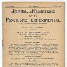 Libros antiguos: JOURNAL DU MAGNETISME ET DU PSYCHISME EXPERIMENTAL. MAI 1926. Lote 206807538
