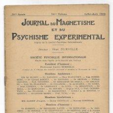 Libros antiguos: JOURNAL DU MAGNETISME ET DU PSYCHISME EXPERIMENTAL. JUILLET-AOÛT 1926. Lote 206807705