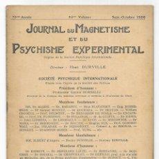 Libros antiguos: JOURNAL DU MAGNETISME ET DU PSYCHISME EXPERIMENTAL. SEPT-OCTOBRE 1926. Lote 206807916