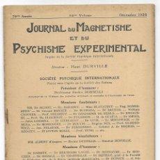 Libros antiguos: JOURNAL DU MAGNETISME ET DU PSYCHISME EXPERIMENTAL. DÉCEMBRE 1926. Lote 206808308