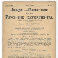 Libros antiguos: JOURNAL DU MAGNETISME ET DU PSYCHISME EXPERIMENTAL. JUIN 1927. Lote 206808657