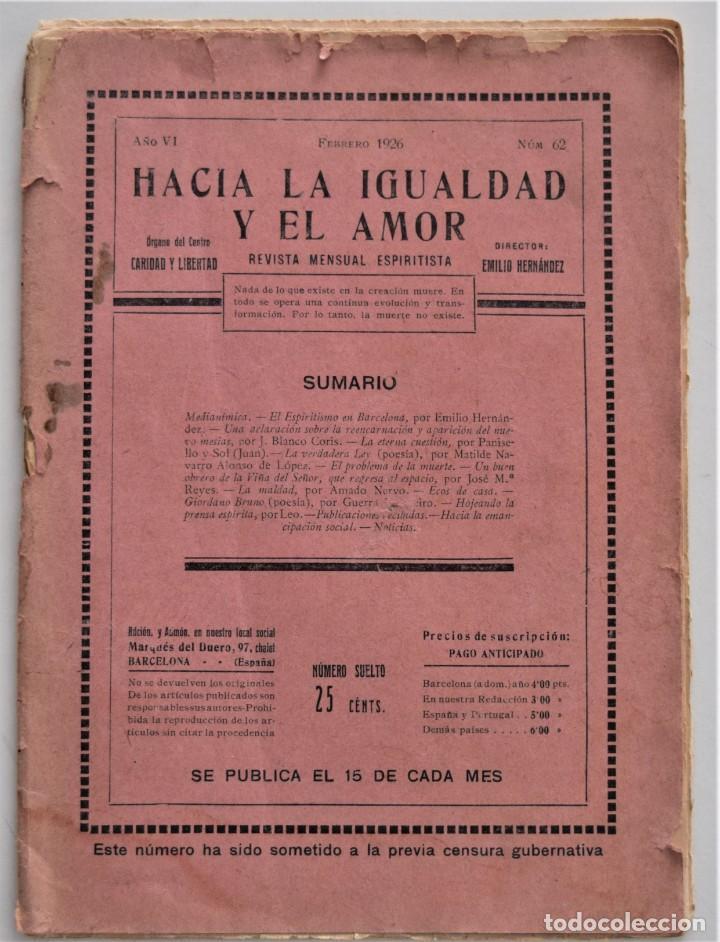 HACIA LA IGUALDAD Y EL AMOR, REVISTA MENSUAL ESPIRITISTA Nº 62 - FEBRERO 1926 (Libros Antiguos, Raros y Curiosos - Parapsicología y Esoterismo)