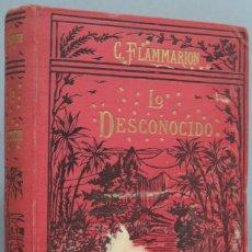 Libri antichi: 1924.- LO DESCONOCIDO. FLAMMARION. Lote 207995112