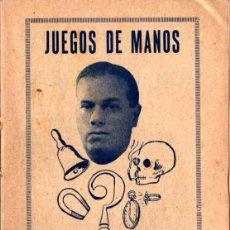 Libros antiguos: JUEGOS DE MANOS POR MR. MORENO. Lote 208818230