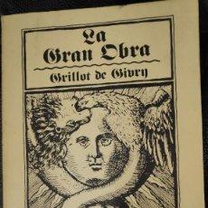 Libros antiguos: LA GRAN OBRA GRILLOT DE GIVRY. Lote 210037780