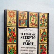 Libros antiguos: EL LENGUAJE SECRETO DEL TAROT. LAURA TUAN. Lote 210549483