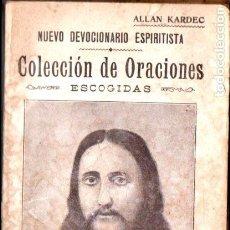 Libros antiguos: ALLAN KARDEC : NUEVO DEVOCIONARIO ESPIRITISTA (MAUCCI, C. 1930). Lote 211600487