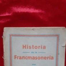 Livros antigos: HISTORIA DE LA FRANCMASONERIA - CLAVEL - EDICIONES MUNDIAL. Lote 212026448