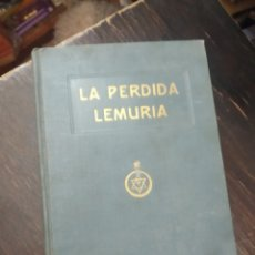 Libros antiguos: LA PERDIDA LEMURIA. W. SCOTT - ELLIOT. R. MAYNADE. BARCELONA, 1921. Lote 213795416