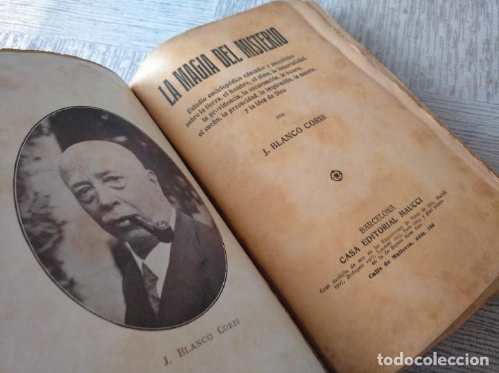 Libros antiguos: LA MAGIA DEL MISTERIO, OBRA DE J. BLANCO-CORIS - Foto 3 - 214050105