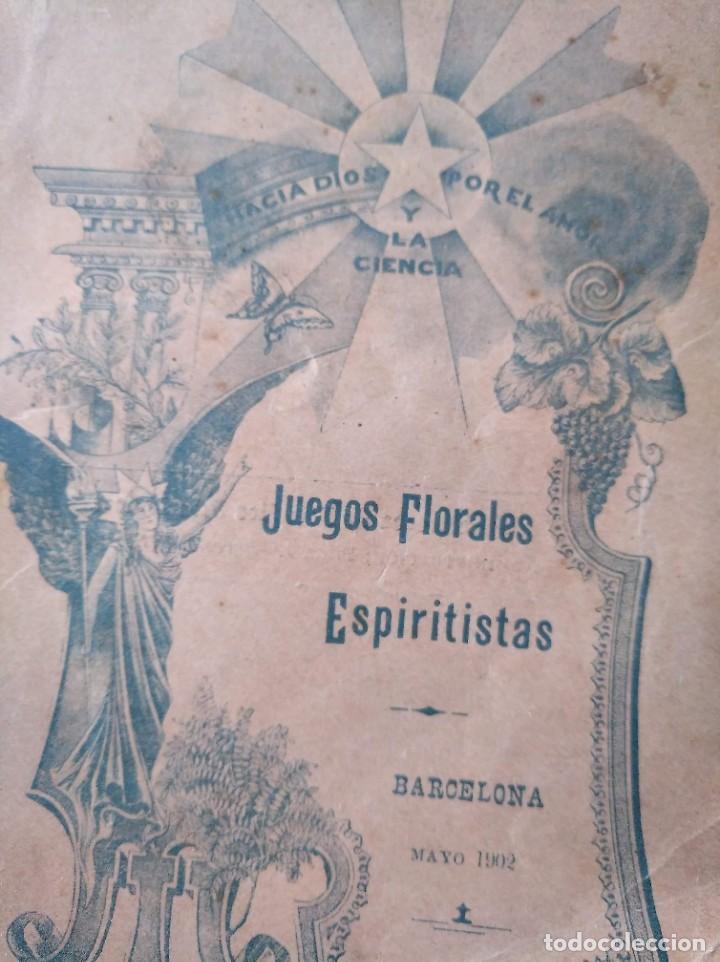 Libros antiguos: MUY RARO: JUEGOS FLORALES ESPIRITISTAS (BARCELONA, 1902) - ÁLBUM RESEÑA DE DICHA FIESTA - Foto 10 - 214051093