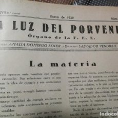 Libros antiguos: LA LUZ DEL POVENIR. REVISTA, ÓRGANO DE LA FEDERACIÓN ESPÍRITA ESPAÑOLA (F.E.E.). AÑOS 1929-1930. Lote 214665051