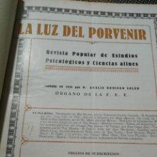 Libros antiguos: LA LUZ DEL POVENIR. REVISTA, ÓRGANO DE LA FEDERACIÓN ESPÍRITA ESPAÑOLA (F.E.E.). AÑOS 1930-1931. Lote 214665420