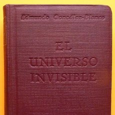 Libros antiguos: EL UNIVERSO INVISIBLE - EDMUNDO GONZÁLEZ-BLANCO - MUNDO LATINO - 1929 - NUEVO - VER INDICE. Lote 214832011