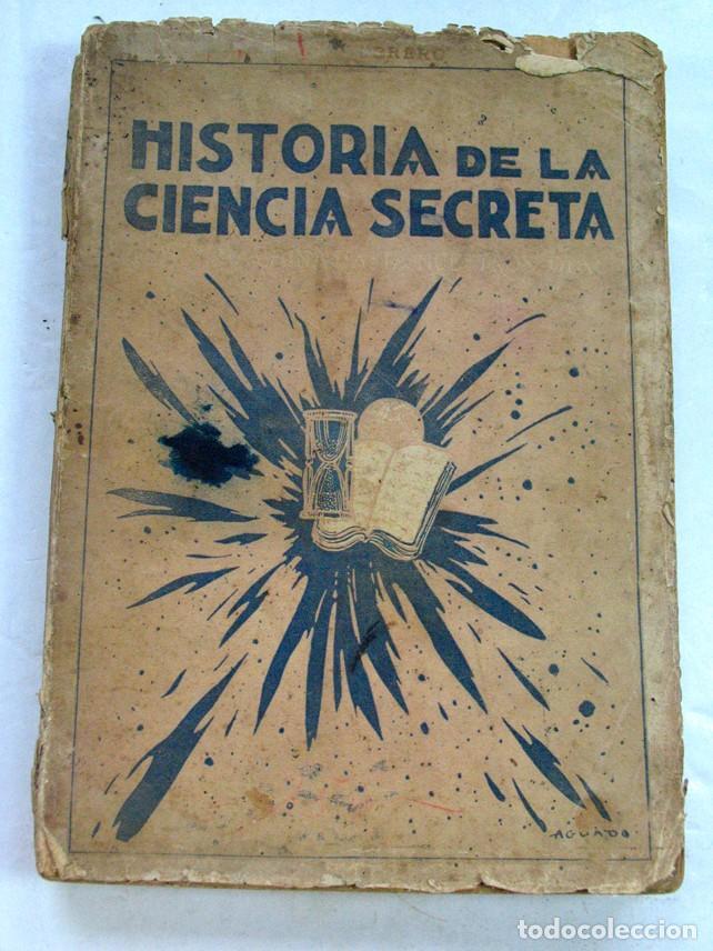 HISTORIA DE LA CIENCIA SECRETA. DESDE LA CHINA HASTA NUESTROS DIAS. H. DURVILLE. ESOTERISMO (Libros Antiguos, Raros y Curiosos - Parapsicología y Esoterismo)