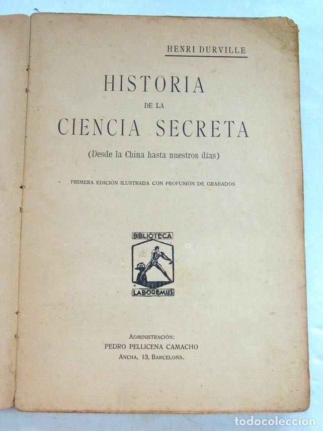 Libros antiguos: HISTORIA DE LA CIENCIA SECRETA. DESDE LA CHINA HASTA NUESTROS DIAS. H. DURVILLE. ESOTERISMO - Foto 2 - 214933773