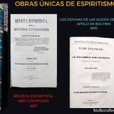Libros antiguos: REVISTA ESPIRITISTA 1871 + LOS DOGMAS DE LA IGLESIA DE CRISTO POR APOLO DE BOLTINN 1870. Lote 215017805