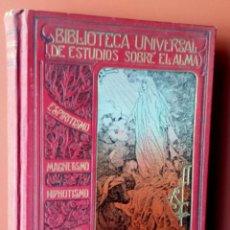 Libros antiguos: EL ARTE DE MAGNETIZAR - ESPIRITISMO - MAGNETISMO - HIPNOTISMO - TEOSOFÍA - OCULTISMO -CH. LAFONTAINE. Lote 215500641