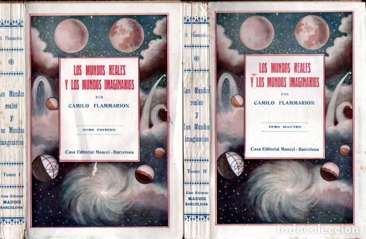 FLAMMARION : LOS MUNDOS REALES Y LOS MUNDOS IMAGINARIOS - DOS TOMOS (MAUCCI) (Libros Antiguos, Raros y Curiosos - Parapsicología y Esoterismo)