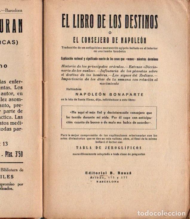 Libros antiguos: EL LIBRO DE LOS DESTINOS O EL CONSEJERO DE NAPOLEÓN (BAUZÁ, S. F. ) INCLUYE LA TABLA DE JEROGLÍFICOS - Foto 3 - 216441871