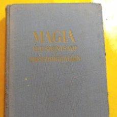 Libros antiguos: MAGIA ,ILUSIONISMO Y PRESTIDIGITACION, PYMY 18. Lote 217349791