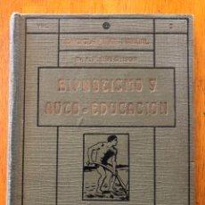 Libros antiguos: HIPNOTISMO Y AUTO-EDUCACION - DR. A. M. HUTCHISON - ARALUCE. Lote 217595410