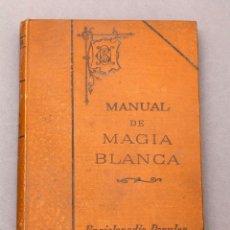 Libros antiguos: MANUAL DE MAGIA BLANCA - 1908 - KARL KRESPEL. Lote 217918240