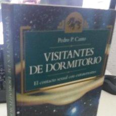 Libros antiguos: VISITANTES DE DORMITORIO EL CONTACTO SEXUAL CON EXTRATERRESTRES - CANTO, PEDRO P.. Lote 218257378