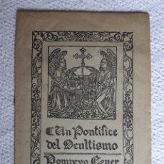 Livres anciens: NOVELA UN PONTICIPE DEL OCULTISMO DE PONPEYO LEONI CON XILOGRAFIAS 1917.. Lote 218323640