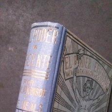Libros antiguos: EL PODER EFICIENTE- EL MEJOR SENDERO-WILLIAM W. ATKINSO-EDWARD E. BEALS-AÑOS 20-ANTONIO ROCH EDITOR. Lote 218325028
