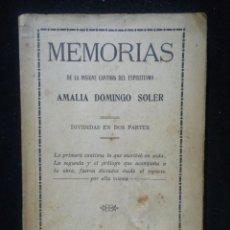 Libros antiguos: MEMORIAS DE AMALIA DOMINGO SOLER. 1912. Lote 218471457