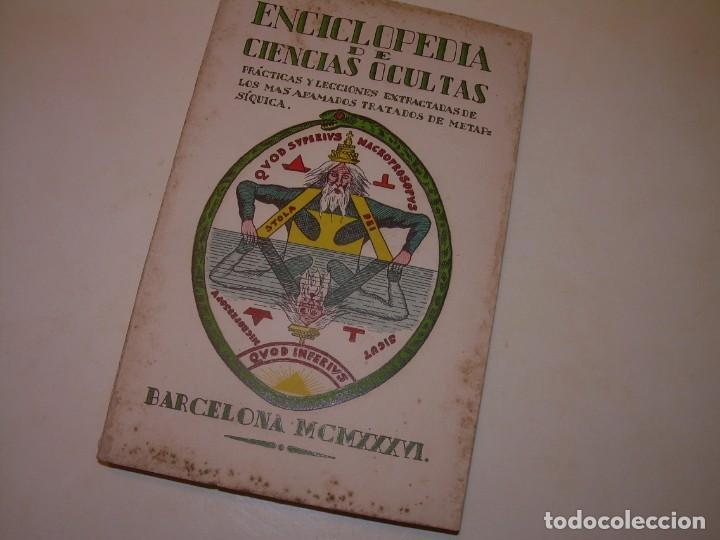 ENCICLOPEDIA DE LAS CIENCIAS OCULTAS..1936. (Libros Antiguos, Raros y Curiosos - Parapsicología y Esoterismo)