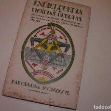 Libros antiguos: ENCICLOPEDIA DE LAS CIENCIAS OCULTAS..1936.. Lote 218780502